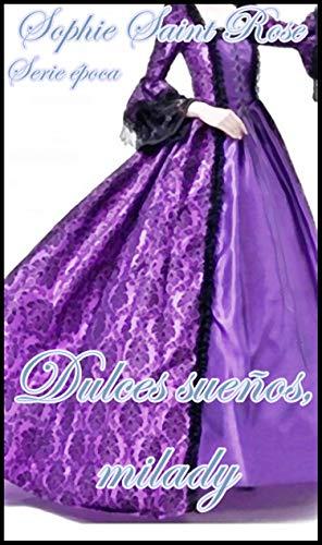 Dulces sueños, milady