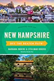New Hampshire Off the Beaten Path®: Discover Your Fun (Off the Beaten Path Series)