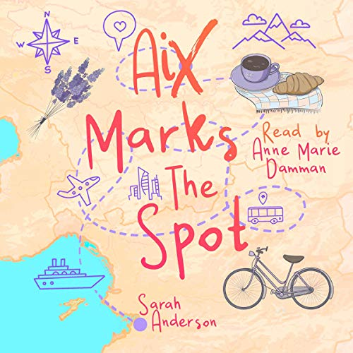Aix Marks the Spot Audiobook By Sarah Anderson cover art