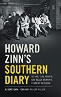 Howard Zinn's Southern Diary: Sit-ins, Civil Rights, and Black Women's Student Activism