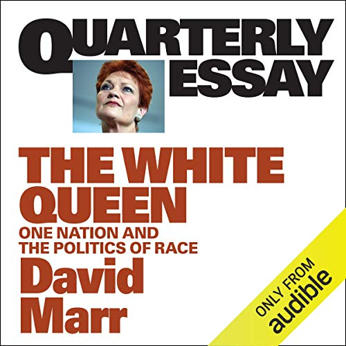 Quarterly Essay 65: The White Queen audiobook cover art