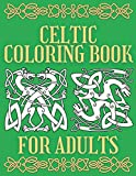 Celtic Coloring Book For Adults: Beautiful Irish Design Art Book | Relaxation and Meditation Activity | Stress Relieving for Me | Creative ... | Magic Scotch Symbols & Artwork