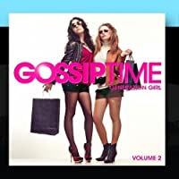 Gossip Time Vol. 2 by Generation Girl