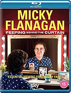 Micky Flanagan: Peeping Behind The Curtain