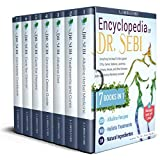 Encyclopedia of Dr. Sebi 7 in 1: Everything You Need to Win Against STDs, Cancer, Diabetes, Leukemia, Epilepsy, Herpes, and Other Diseases | 500+ Natural Remedies Included (English Edition)