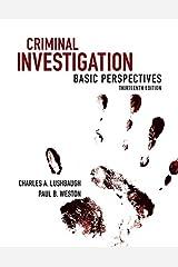Criminal Investigation: Basic Perspectives (2-downloads) Kindle Edition