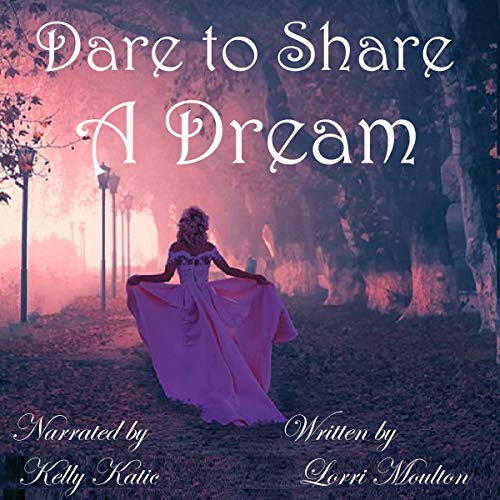 Dare to Share a Dream cover art