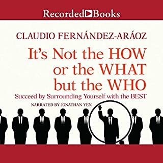 It's Not the How or the What but the Who audiobook cover art