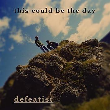 Defeatist