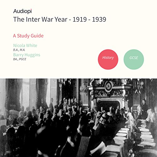 Inter War Year 1919-1939 History GCSE Study Guide audiobook cover art