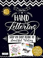 Hand Lettering: Step by Step Guide to Beautiful Writing