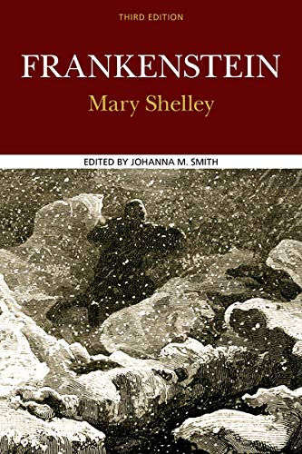 Compare Textbook Prices for Frankenstein Case Studies in Contemporary Criticism Third Edition ISBN 9780312463182 by Shelley, Mary,Smith, Johanna M.