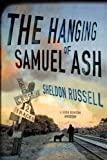 The Hanging of Samuel Ash (A Hook Runyon Mystery)