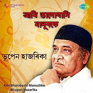 Ami Bhalobashi Manushke