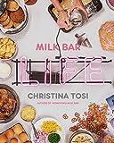 Milk Bar Life: Recipes & Stories: A Cookbook