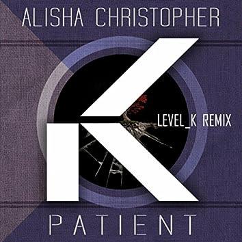 Patient (Level_K Remix)