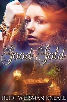 As Good as Gold by [Heidi Wessman Kneale]