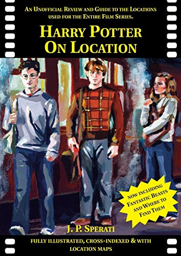 Harry Potter on Location (Standard Edition): including Fantastic Beasts and Where to Find Them [Idioma Inglés]