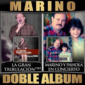 La Gran Tribulacion (Version 1985) / Marino y Pahola en Concierto (Doble Album)