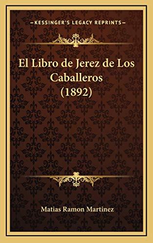 Libro de Jerez de Los Caballeros (1892)