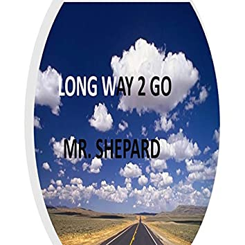 Long Way 2 Go