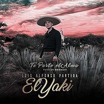 Te Parto El Alma (Mariachi Version)