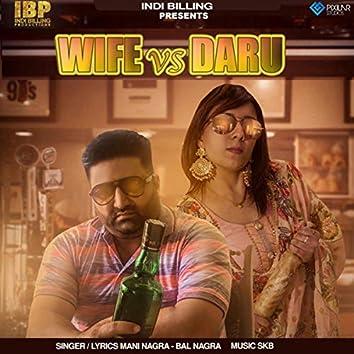Wife Vs Daru