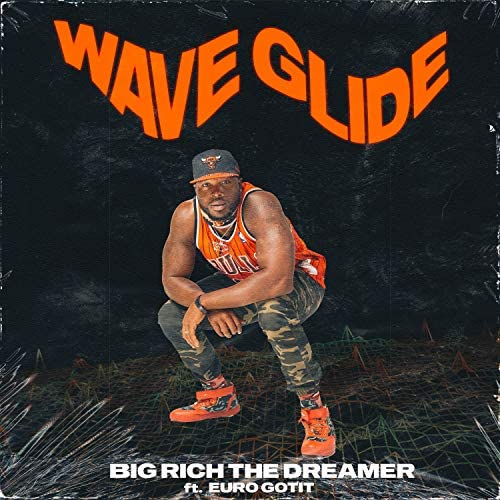 Big Rich The Dreamer feat. Euro Gotit
