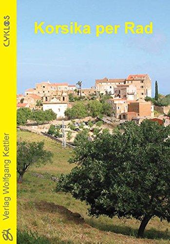 Korsika per Rad (Cyklos-Fahrrad-Reiseführer)