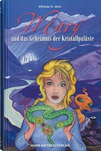 Mary und das Geheimnis der Kristallpaläste (German Edition)