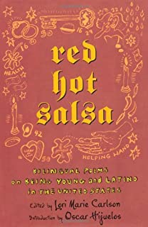 Red Hot Salsa: Bilingual Poems on Being Young and Latino in the United States (Spanish Edition)