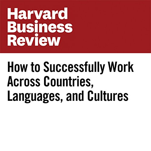 How to Successfully Work Across Countries, Languages, and Cultures copertina
