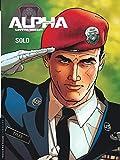 Alpha (Premières Armes) Tome 2 - Solo