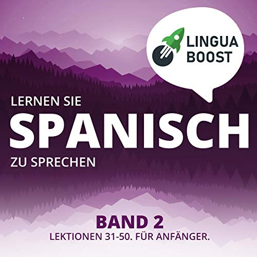 Lernen Sie Spanisch zu sprechen, Band 2 Titelbild