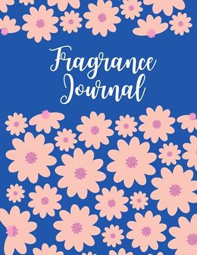 Diario de prueba de perfumes: regalo para amantes del perfume, cuaderno de revisión de fragancias