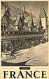 Hospice Beaune France - Póster de reproducción, 50 x 70 cm, papel 300 g, venta del archivo digital HD posible, consulta (tienda: cartel vintage.FR)