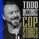 Cop Stories [Explicit]