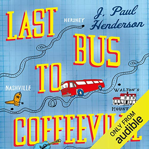 Last Bus to Coffeeville                   By:                                                                                                                                 J Paul Henderson                               Narrated by:                                                                                                                                 Jeff Harding                      Length: 16 hrs and 5 mins     3 ratings     Overall 4.7