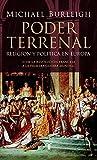 Poder terrenal: Religión y política en Europa. De la Revolución Francesa a la Primera Guerra Mundial