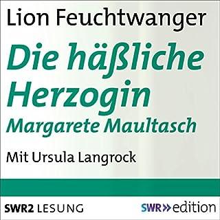 Die häßliche Herzogin Margarete Maultasch Titelbild