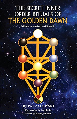 The Secret Inner Order Rituals Of The Golden Dawn (English Edition)