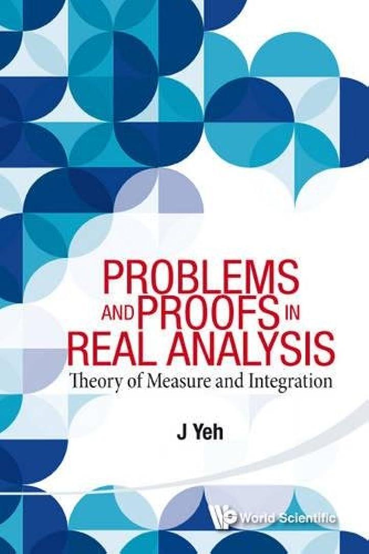 サスペンドお野心Problems and Proofs in Real Analysis: Theory of Measure and Integration