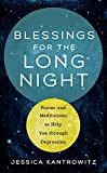 Blessings for the Long Night: Poems and Meditations to Help You through Depression