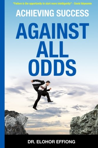 Achieving Success: Against All Odds