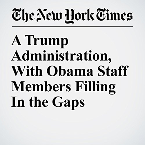 A Trump Administration, With Obama Staff Members Filling In the Gaps copertina