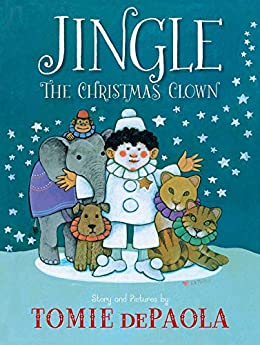 Jingle the Christmas Clown by [Tomie dePaola]