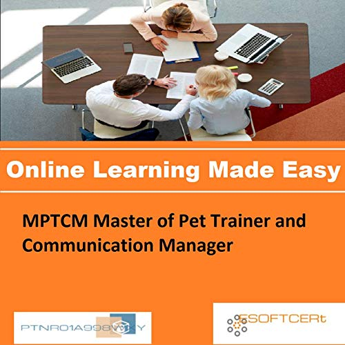 PTNR01A998WXY MPTCM Master of Pet Trainer and Communication Manager Online Certification Video Learning Made Easy