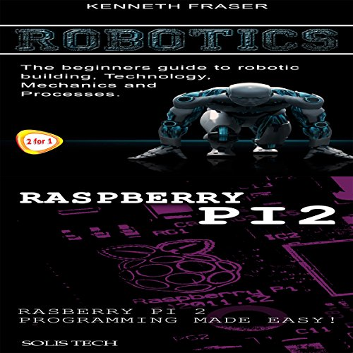 Robotics & Raspberry Pi 2 audiobook cover art