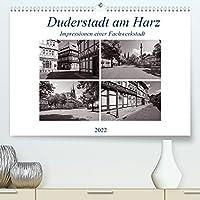 Duderstadt am Harz (Premium, hochwertiger DIN A2 Wandkalender 2022, Kunstdruck in Hochglanz): Duderstadt liegt im Landkreis Goettingen im suedoestlichen Niedersachsen. Das mittelalterliche Stadtbild viele Buergerhaeuser aus verschiedener Epochen. (Monatskalender, 14 Seiten )
