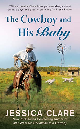 The Cowboy and His Baby (The Wyoming Cowboys Series Book 2)